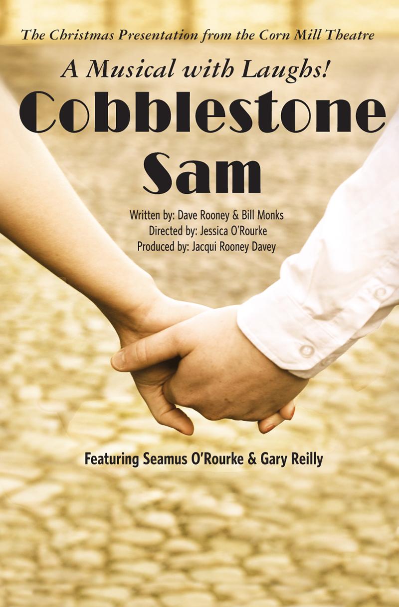 Cobblestone Sam | Corn Mill Theatre Group