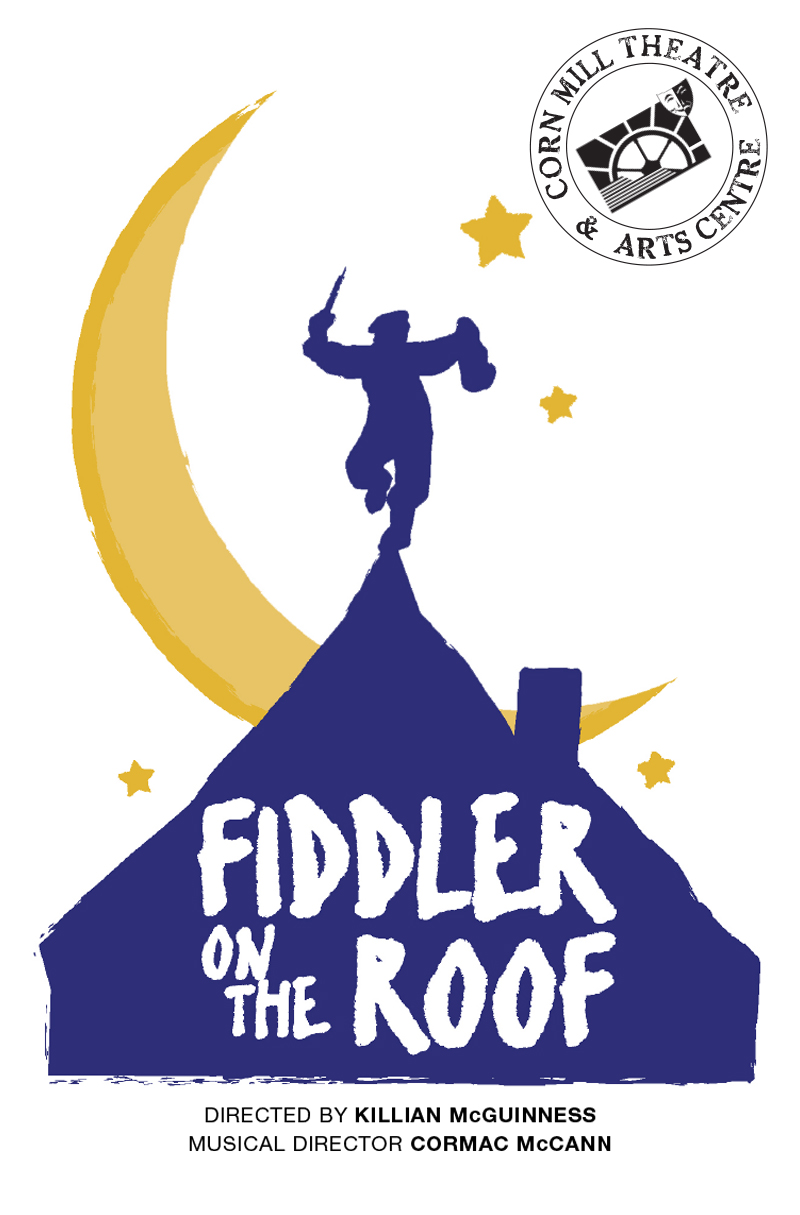 Fiddler on the Roof | Corn Mill Theatre Group