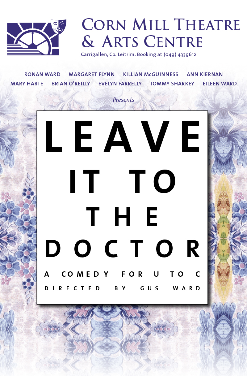 Leave it to the Doctor | Corn Mill Theatre Group
