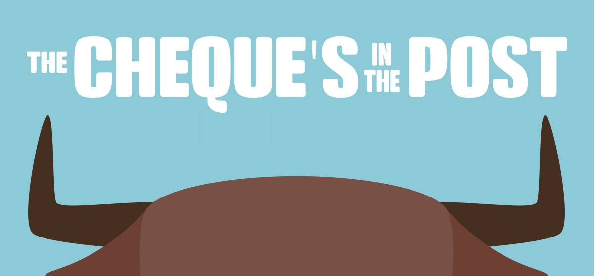 The Cheque is in the Post | Corn Mill Theatre Group