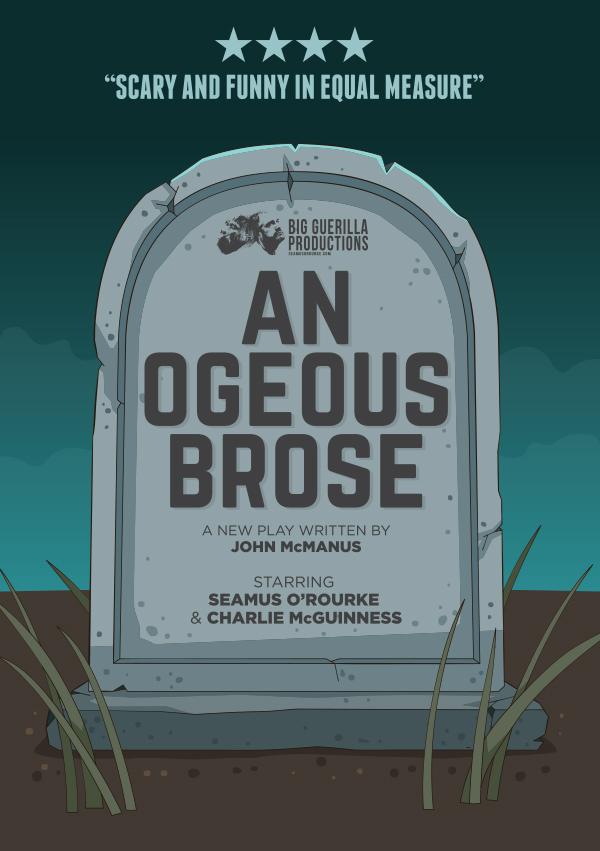 An Ogeous Brose by Seamus O'Rourke